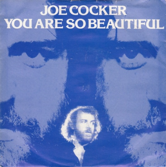 joe-cocker-you-are-so-beautiful-1984