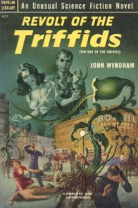 Revolt of the Triffids