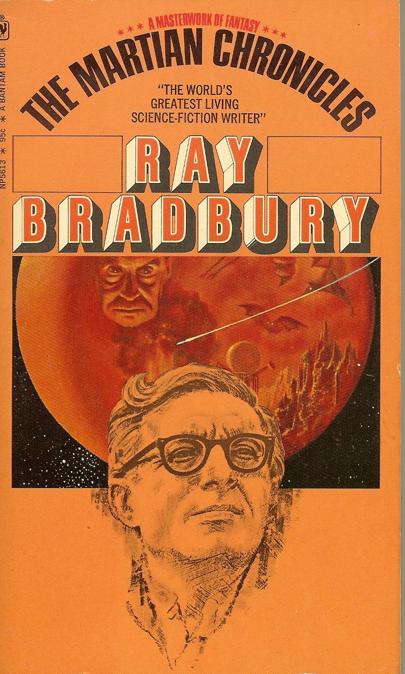 Appreciating Ray Bradbury's The Martian Chronicles ...