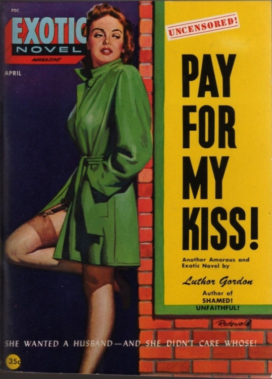 Pay For My Kiss