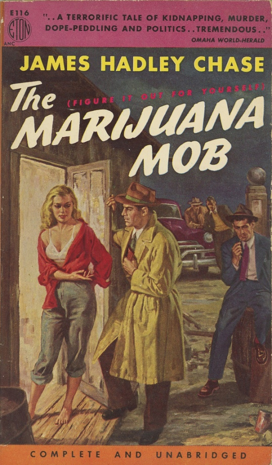 The Marijuana Mob