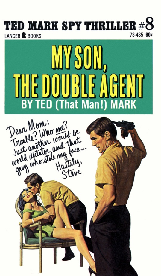 My Son, The Double Agent