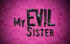 My Evil Sister